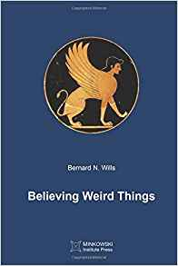 Bernard Wills - Believing Weird Things