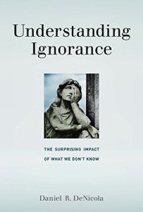 DeNicola Understanding Ignorance